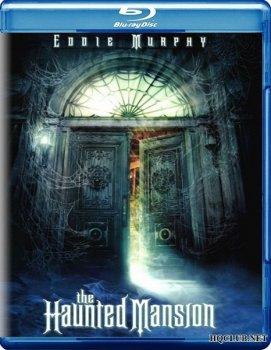 Особняк с привидениями | The Haunted Mansion (BDRip)