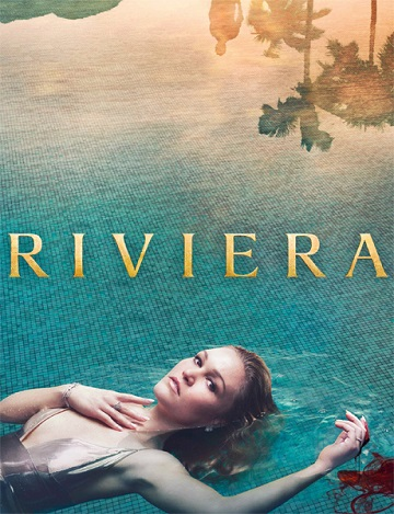 Ривьера / Riviera [Полный сезон] (2017) HDTVRip | SNK-TV