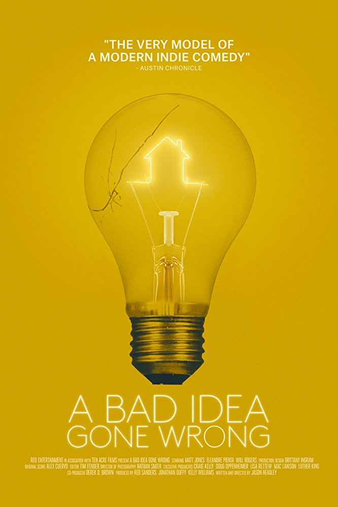 Всё пошло не так / A Bad Idea Gone Wrong (2017) WEB-DLRip