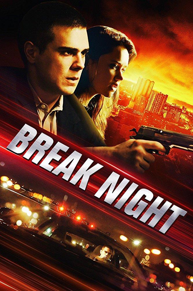 Взломщики / Break Night (2017)  смотреть онлайн
