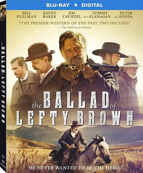 Баллада о Лефти Брауне / The Ballad of Lefty Brown (2017) BDRip 1080p | A