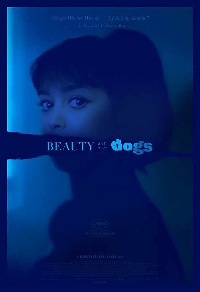 Красавица и псы / Beauty and the Dogs / Aala Kaf Ifrit (2017) DVDRip