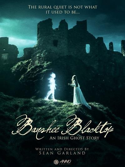 Баньши: история ирландских призраков / Banshee Blacktop, an Irish Ghost Story (2016) WEB-DLRip