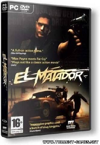El Matador (Cenega Publishing, 1С) (ENG+RUS) [Repack] от NONAME