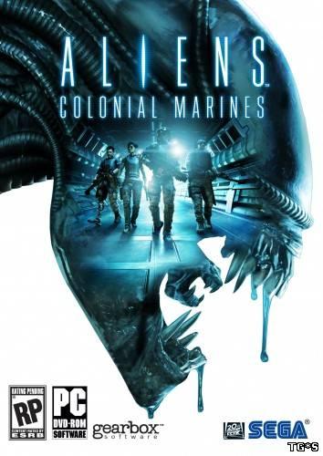 Aliens: Colonial Marines (2013/PC/RePack/Rus) by VANSIK