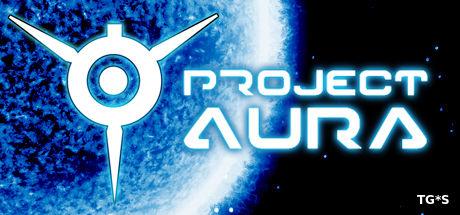 Project AURA [v2.95] (2015) PC | Early Access