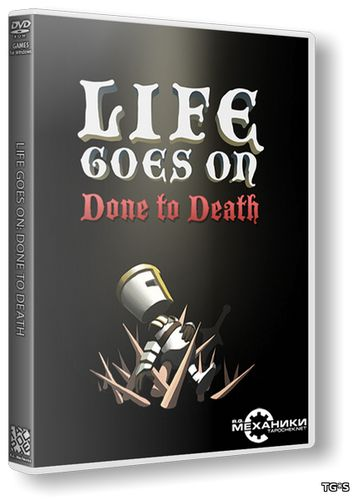 Life Goes On: Done to Death (2014) PC | RePack от R.G. Механики
