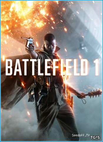 Battlefield 1 - Digital Deluxe Edition [2016, RUS, Origin-Rip] от Fisher