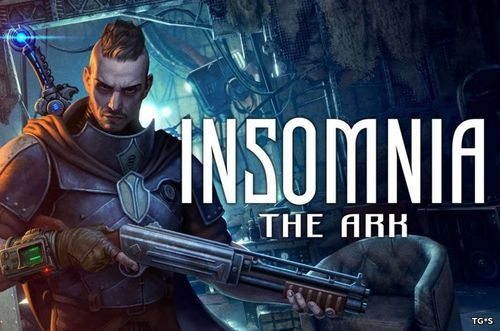 Патч Insomnia: The Ark [v.1.3] (2018) PC