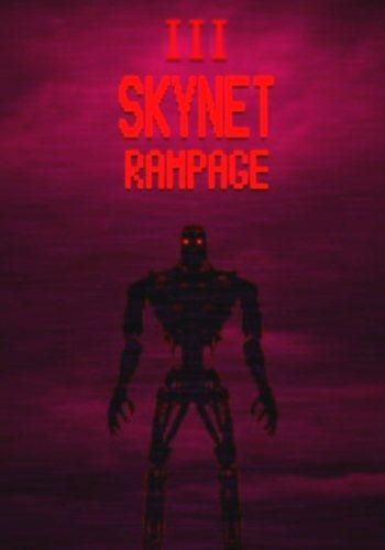 Skynet Rampage III / [2015]