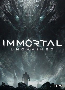 Immortal: Unchained [2018, ENG, BETA]