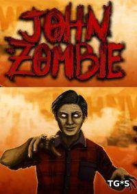 John, The Zombie [ENG] (2017) PC | Лицензия