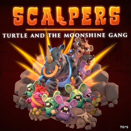 SCALPERS - Turtle & the Moonshine Gang [v 1.0.1] (2018) PC | RePack by Pioneer