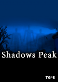 Shadows Peak (2017) PC | Лицензия
