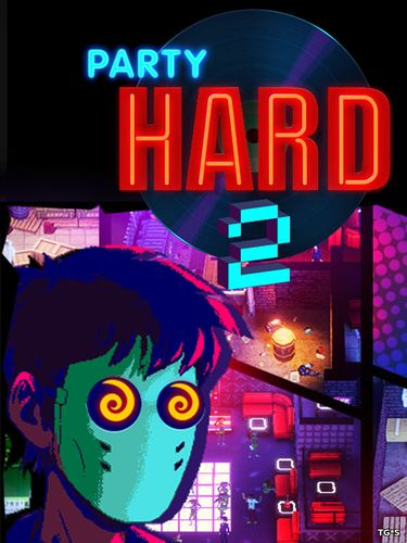 Party Hard 2 [v 1.0.013r] (2018) PC | RePack by R.G. Freedom
