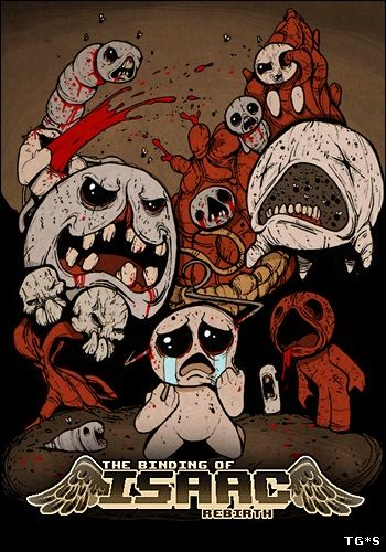 The Binding of Isaac: Rebirth + Afterbirth DLC [RePack] [2015|Eng]