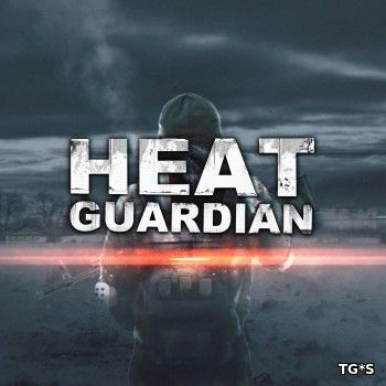 Heat Guardian [v2.5.0] (2017) | PC
