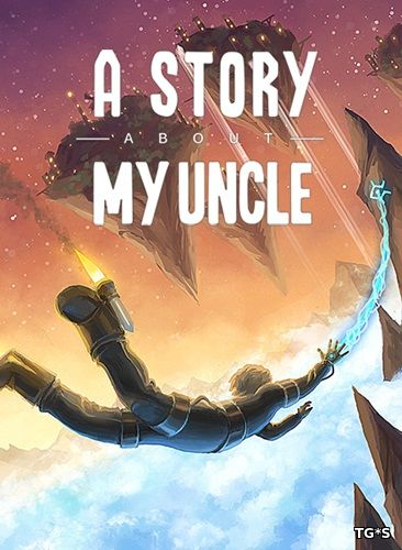 A Story About My Uncle (2014) PC | RePack by R.G. Catalyst