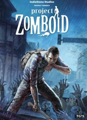 Project Zomboid [v37.14] (2013) РС | Лицензия