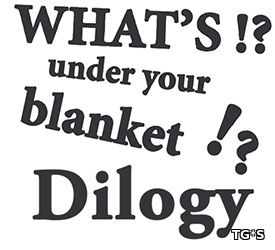 What's under your blanket !? Dilogy (RUS|ENG) [RePack] от R.G. Механики