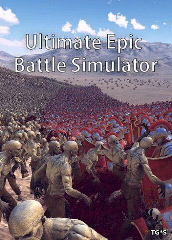 Ultimate Epic Battle Simulator [ENG / v 0.2] (2017) PC | Лицензия