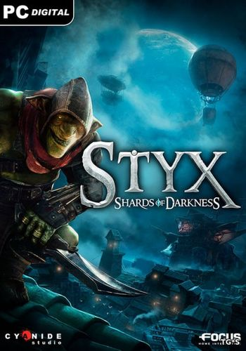 Styx: Shards of Darkness [RUS / v1.02] (2017) PC | RePack by Mizantrop1337