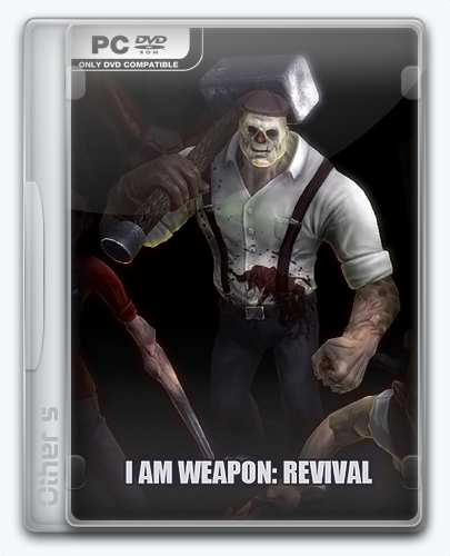 I am Weapon: Revival (2016) PC | Лицензия
