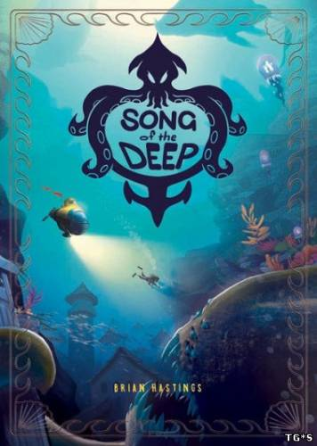Song of the Deep (GameTrust Games) (ENG/MULTi6) [L] - CODEX
