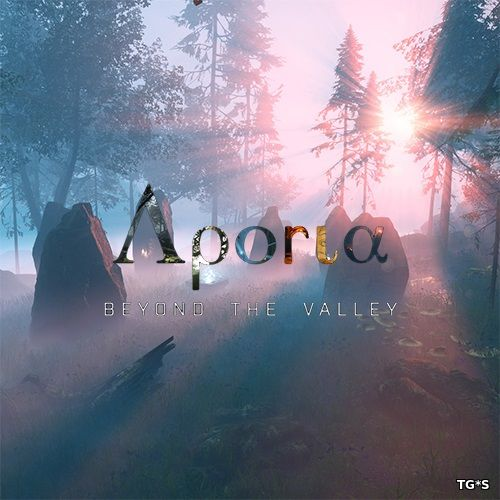Aporia: Beyond The Valley (2017) PC | RePack by FitGirl