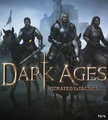 Strategy & Tactics: Dark Ages (2017) PC | Лицензия