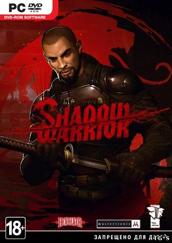 [UPDATE] Shadow Warrior - Update v1.1.1 (Rus/Multi10) - BAT
