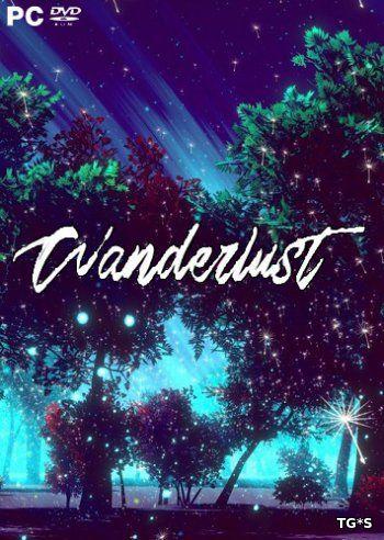 Wanderlust [ENG] (2017) PC | Лицензия