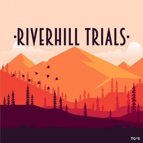 Riverhill Trials (2018) PC | Лицензия