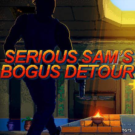 Serious Sam's Bogus Detour [v 187] (2017) PC | Лицензия