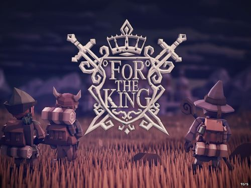 For The King [Early Access / 1.1.04] (2017) PC | RePack by xatab