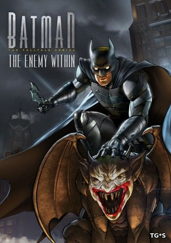 Batman: The Enemy Within - Episode 1-4 (2017) PC | Лицензия