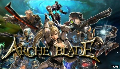 ArcheBlade [BETA | Steam-Rip] (2013/PC/Eng) by tg