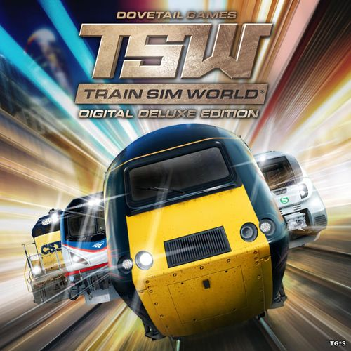 Train Sim World: Digital Deluxe Edition (2018) PC | RePack by xatab