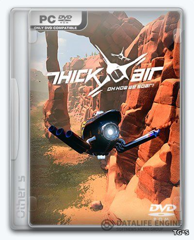 Thick Air [Early Access] (2016) PC | Repack от Other s