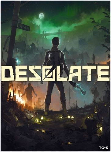 DESOLATE [2018, RUS(MULTI), Early Access]