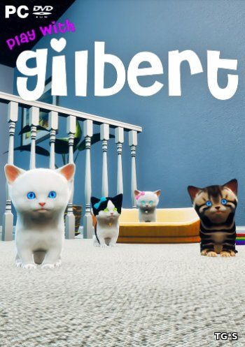 Play with Gilbert [ENG] (2017) PC | Лицензия