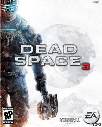 Dead Space 3.Limited Edition [v 1.0.0.1 + 9 DLC ] (2013/PC/RePack/Rus) by ira1974
