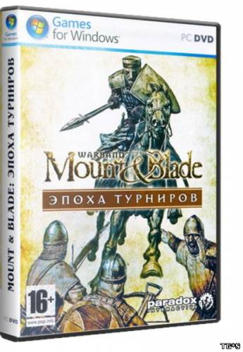 Mount & Blade: Warband + Napoleonic Wars [GoG] [2010|Eng|Multi9]
