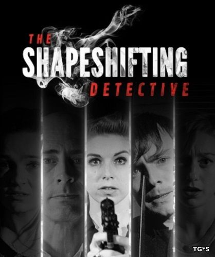 The Shapeshifting Detective [ENG] (2018) PC | Steam-Rip