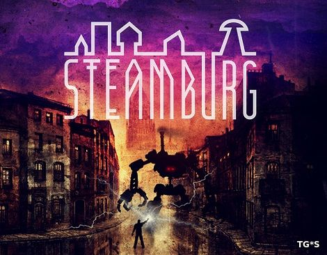 Steamburg (2017) PC | RePack by Other s