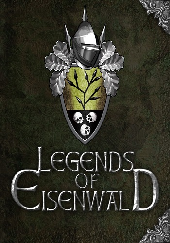Легенды Эйзенвальда / Legends of Eisenwald [v1.3 H1] (2015) PC | Steam-Rip от Let'sPlay