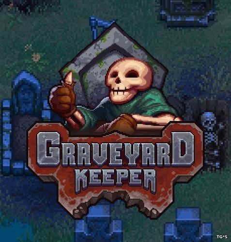 Graveyard Keeper [v 1.037] (2018) PC | RePack by Other s