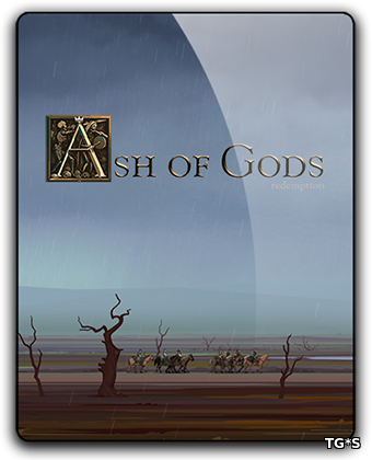 Ash of Gods: Redemption [v 1.1.26] (2018) PC | Лицензия