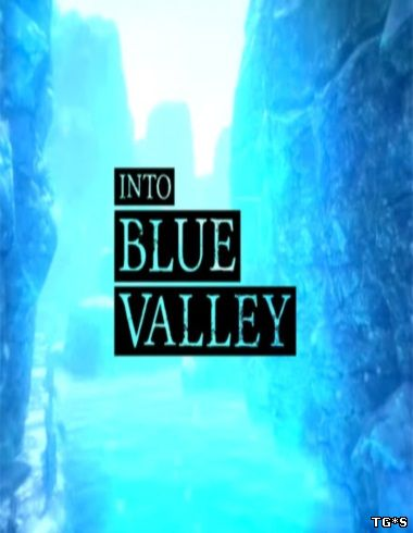 Into Blue Valley (2016) PC | Лицензия