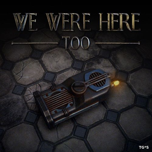 We Were Here Too [v02022018 | Multiplayer Only] (2018) PC | RePack by Pioneer